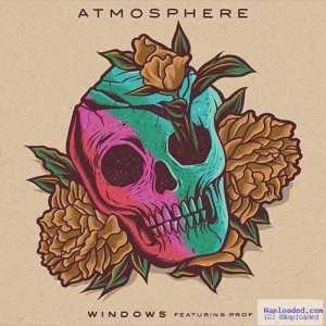 Atmosphere - Windows Ft . Prof